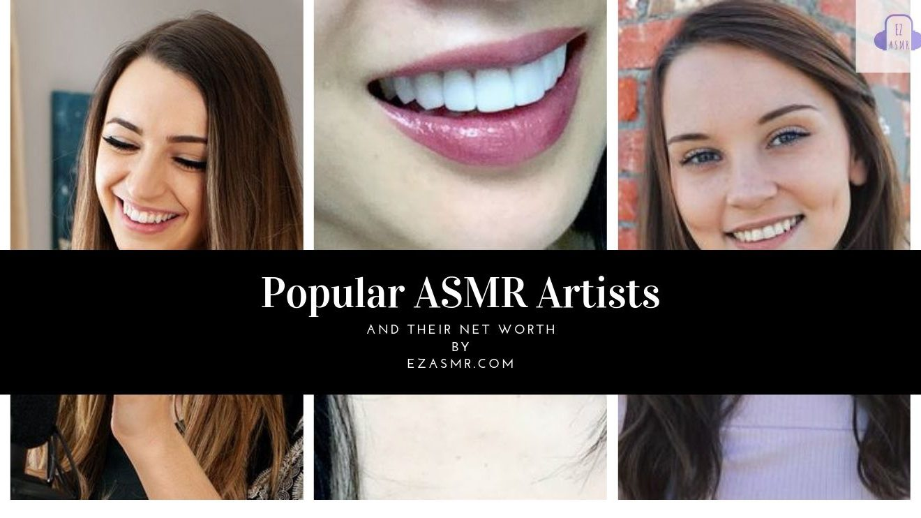 Best ASMR Artists and Youtube Channels