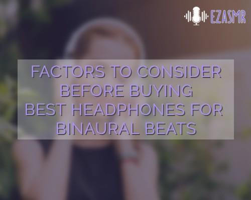 buyers guide to best headphones for binaural beats