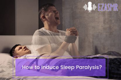 How to Induce Sleep Paralysis
