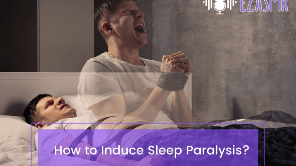 How to Induce Sleep Paralysis